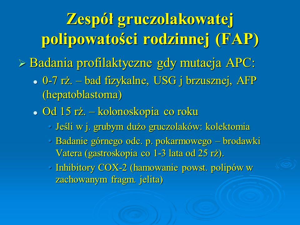Zespół gruczolakowatej polipowatości rodzinnej (FAP)