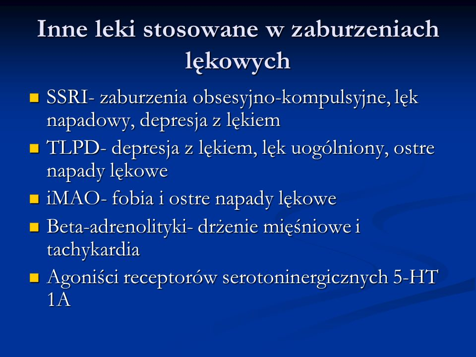 Inne leki stosowane w zaburzeniach lękowych