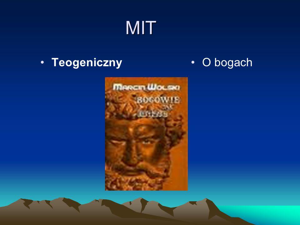 MIT Teogeniczny O bogach