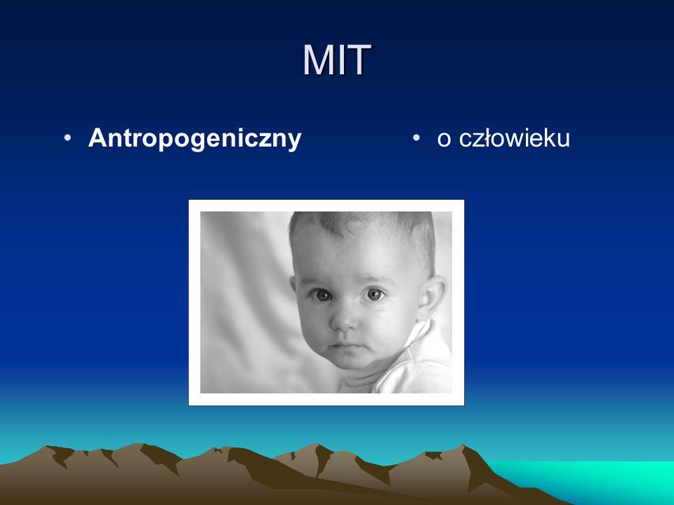 MIT Antropogeniczny o człowieku