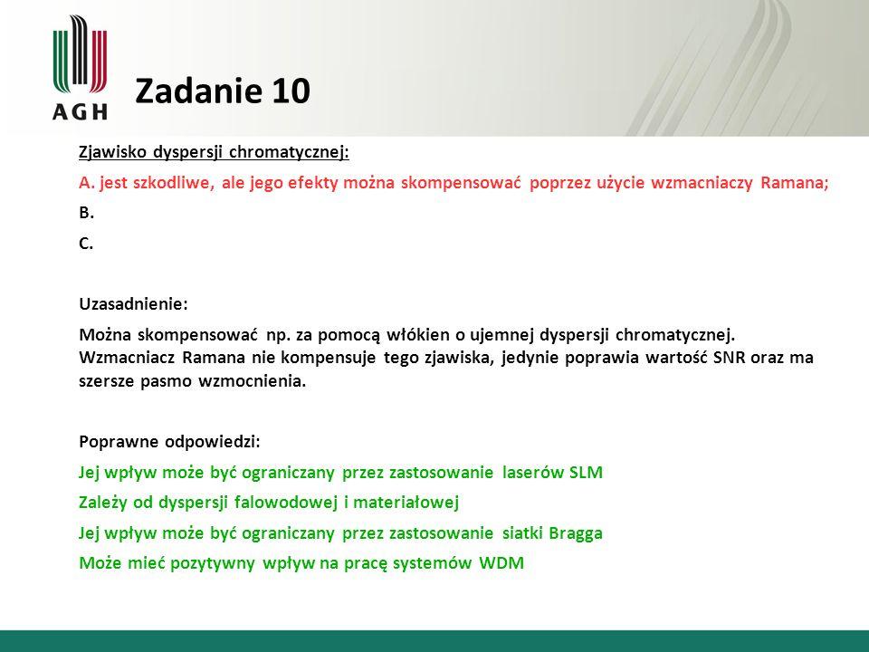 Zadanie 10 Zjawisko dyspersji chromatycznej: