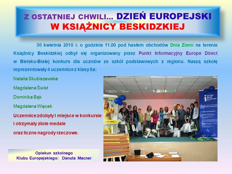 Z OSTATNIEJ CHWILI… DZIEŃ EUROPEJSKI W KSIĄŻNICY BESKIDZKIEJ