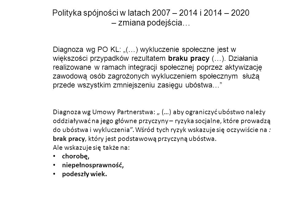 Polityka spójności w latach 2007 – 2014 i 2014 – 2020 – zmiana podejścia…
