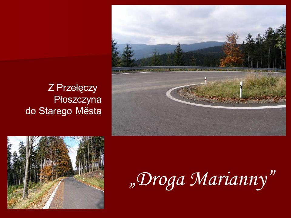 """Z Przełęczy Płoszczyna do Starego Města """"Droga Marianny"""