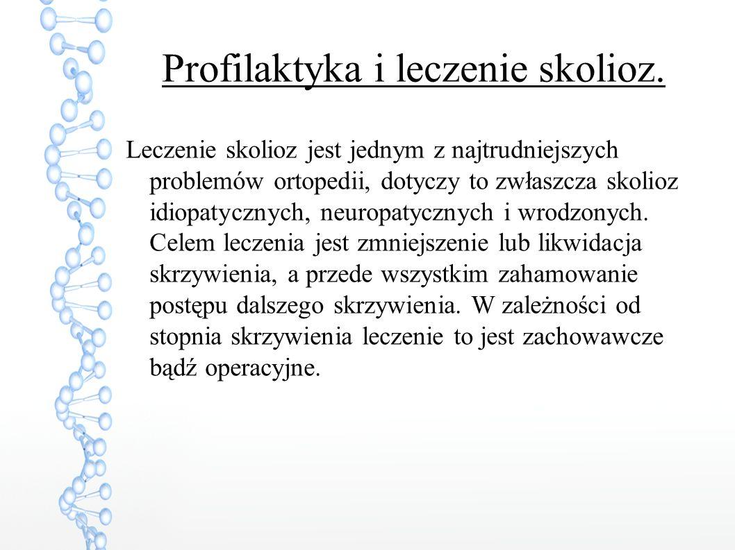 Profilaktyka i leczenie skolioz.