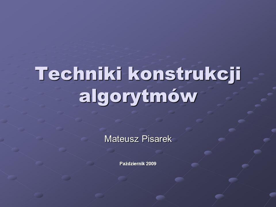 Techniki konstrukcji algorytmów