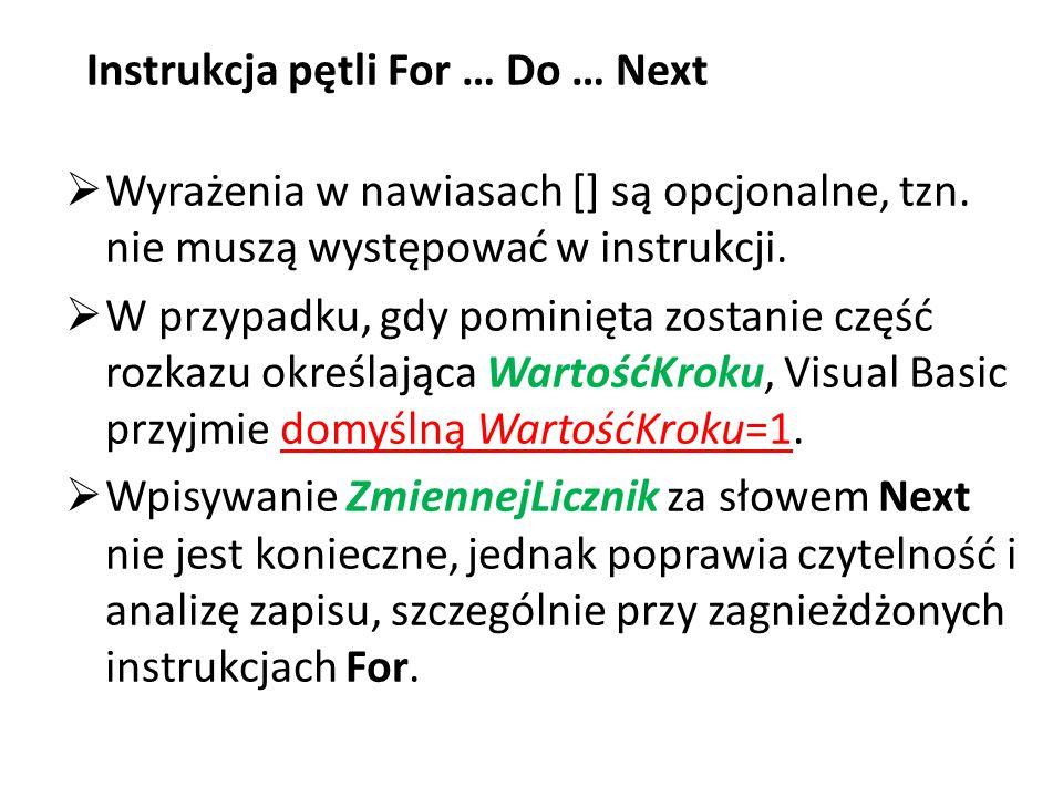 Instrukcja pętli For … Do … Next