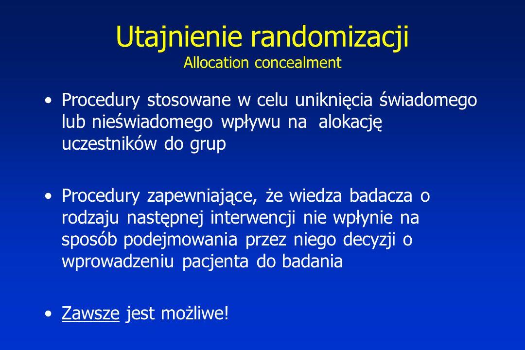 Utajnienie randomizacji Allocation concealment