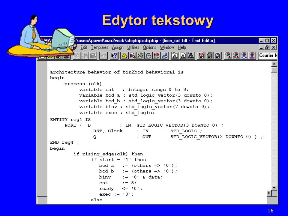 Edytor tekstowy 16 architecture behavior of bin2bcd_behavioral is
