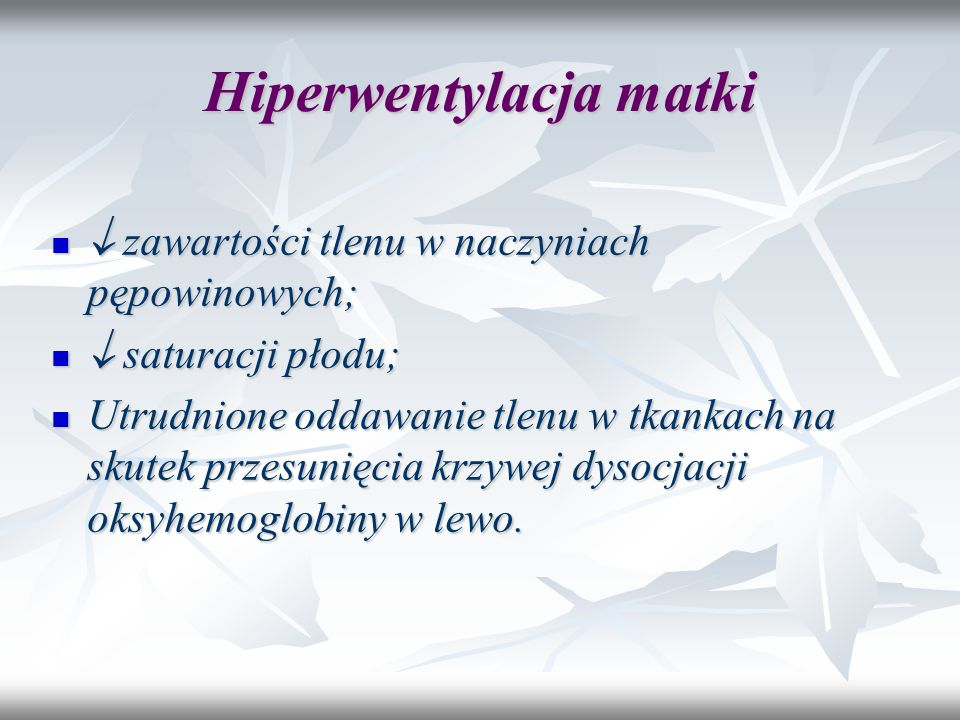 Hiperwentylacja matki