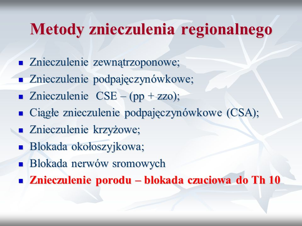Metody znieczulenia regionalnego