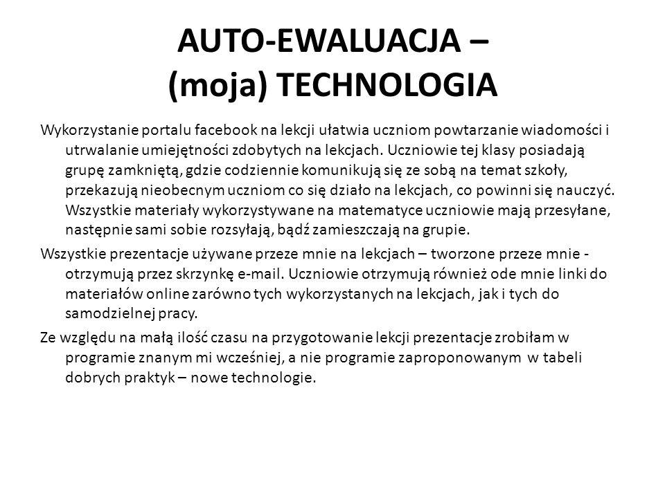 AUTO-EWALUACJA – (moja) TECHNOLOGIA