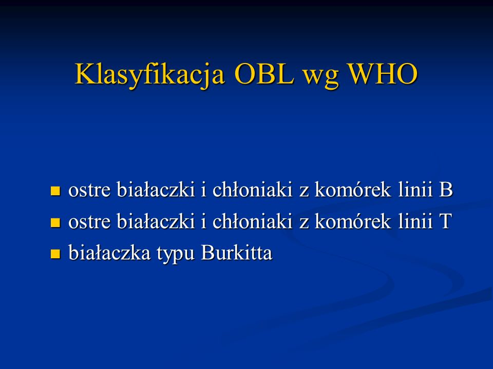 Klasyfikacja OBL wg WHO