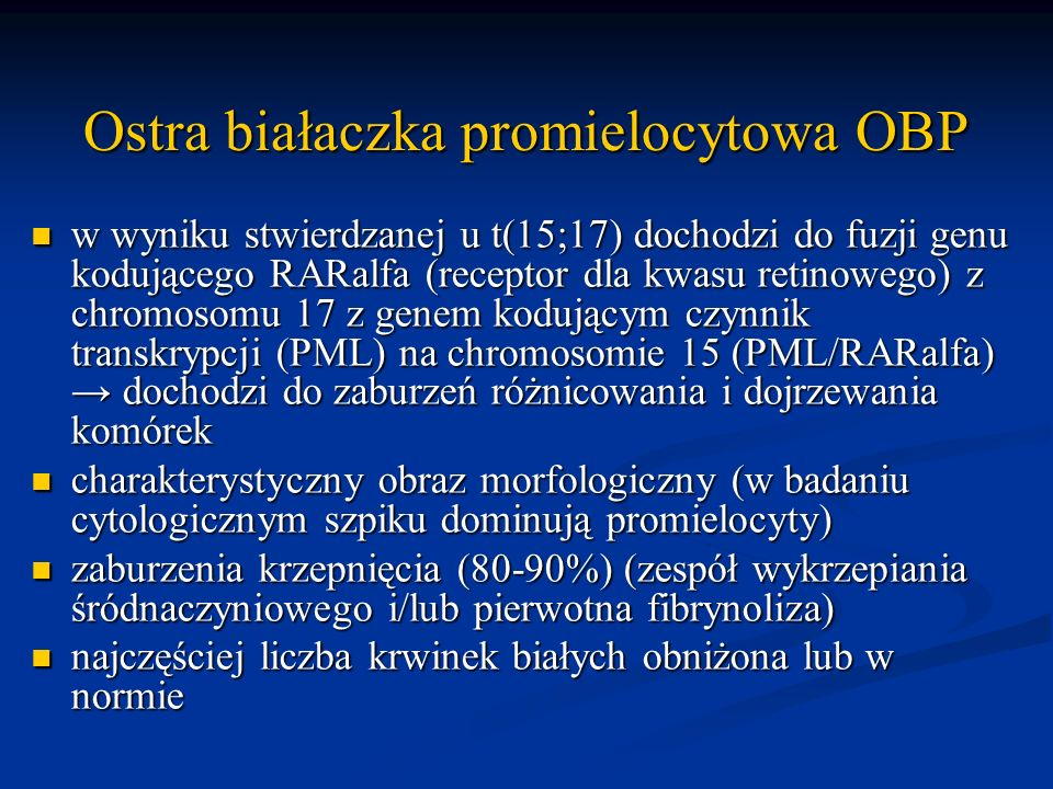 Ostra białaczka promielocytowa OBP