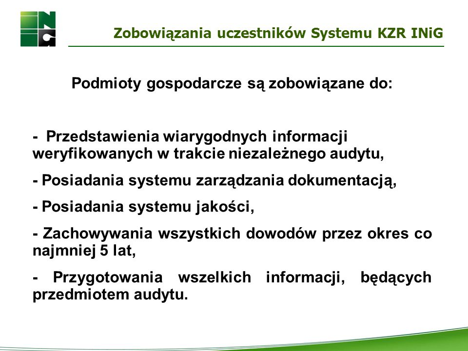 Zobowiązania uczestników Systemu KZR INiG