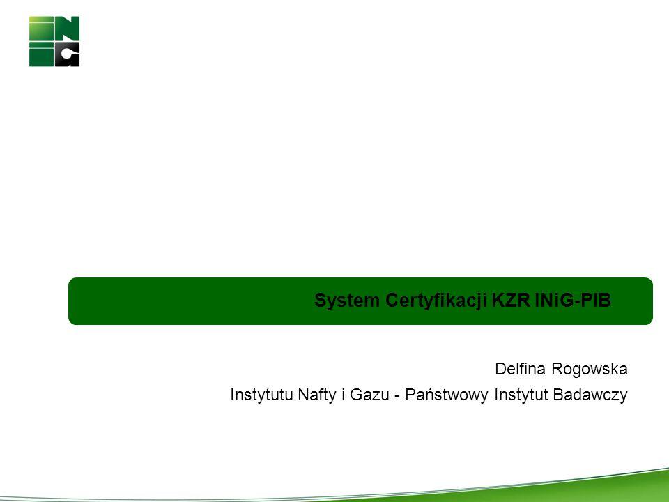 System Certyfikacji KZR INiG-PIB