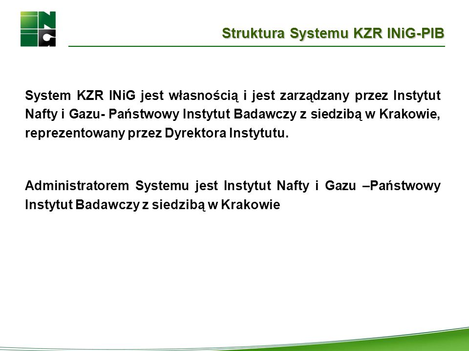 Struktura Systemu KZR INiG-PIB