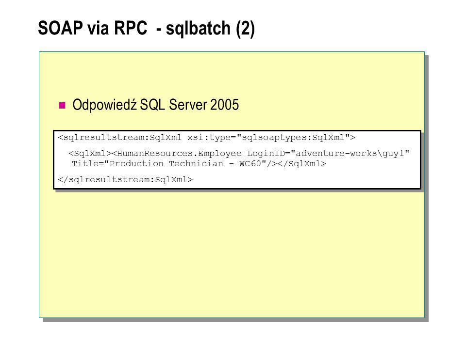 SOAP via RPC - sqlbatch (2)