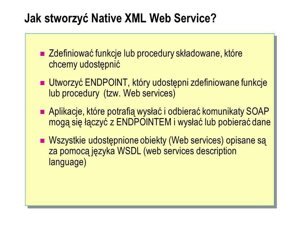 Jak stworzyć Native XML Web Service