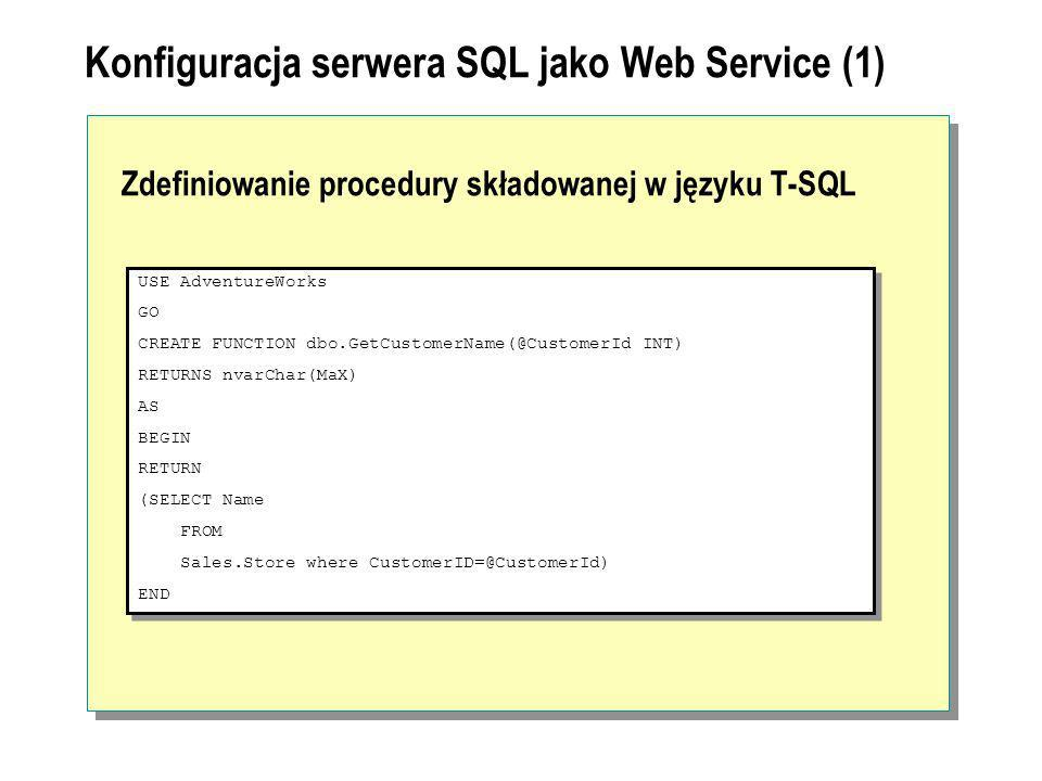 Konfiguracja serwera SQL jako Web Service (1)