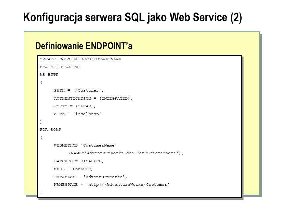Konfiguracja serwera SQL jako Web Service (2)