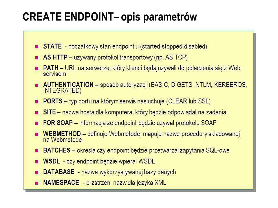 CREATE ENDPOINT– opis parametrów