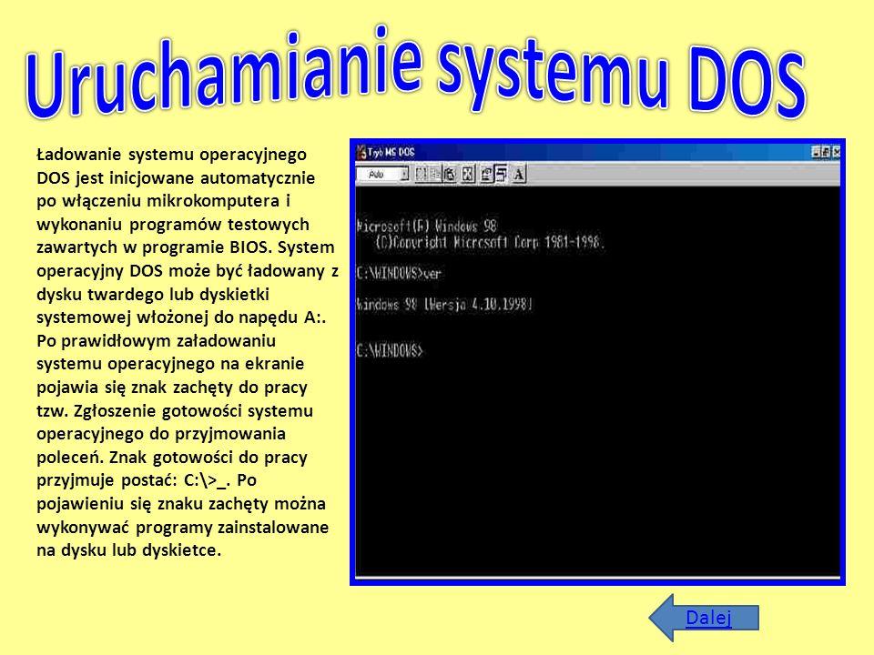 Uruchamianie systemu DOS