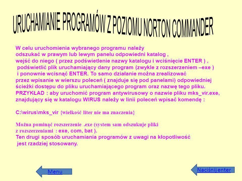 URUCHAMIANIE PROGRAMÓW Z POZIOMU NORTON COMMANDER