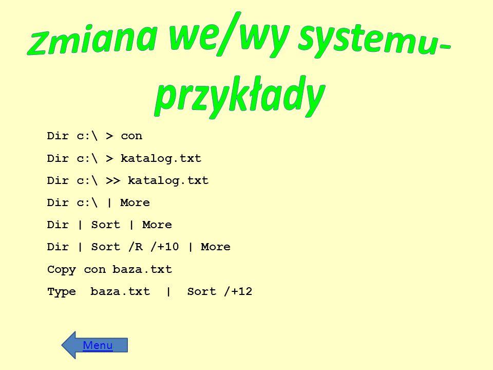Zmiana we/wy systemu- przykłady