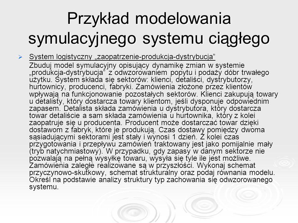 Przykład modelowania symulacyjnego systemu ciągłego