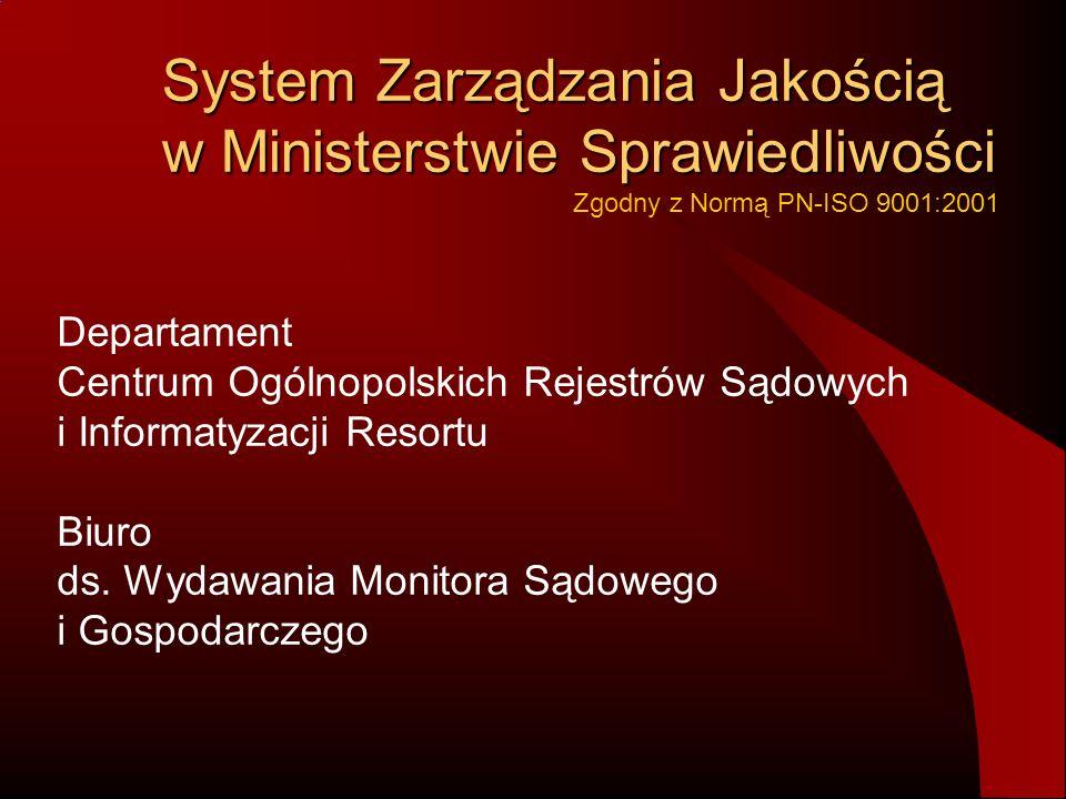 System Zarządzania Jakością w Ministerstwie Sprawiedliwości