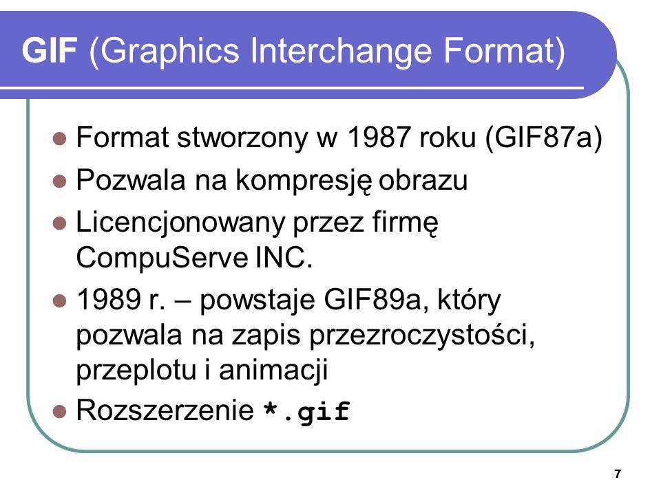 GIF (Graphics Interchange Format)