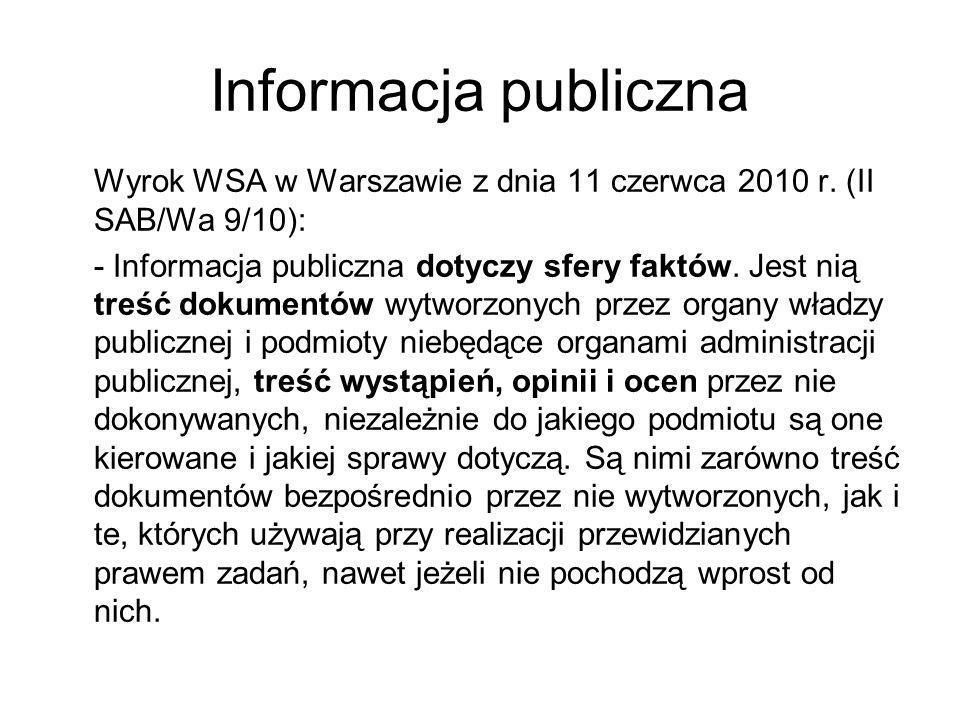 Informacja publiczna Wyrok WSA w Warszawie z dnia 11 czerwca 2010 r. (II SAB/Wa 9/10):