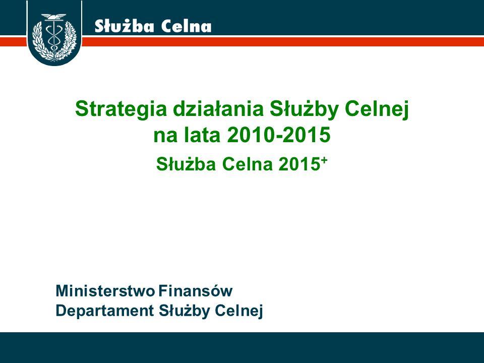 Strategia działania Służby Celnej