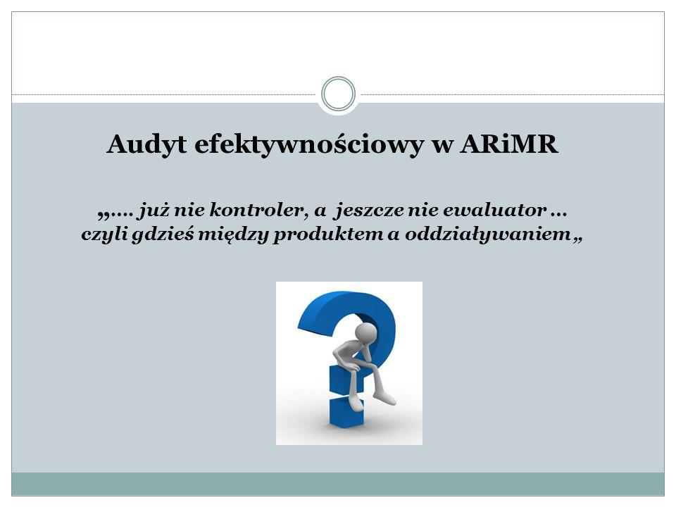 """Audyt efektywnościowy w ARiMR """"…"""