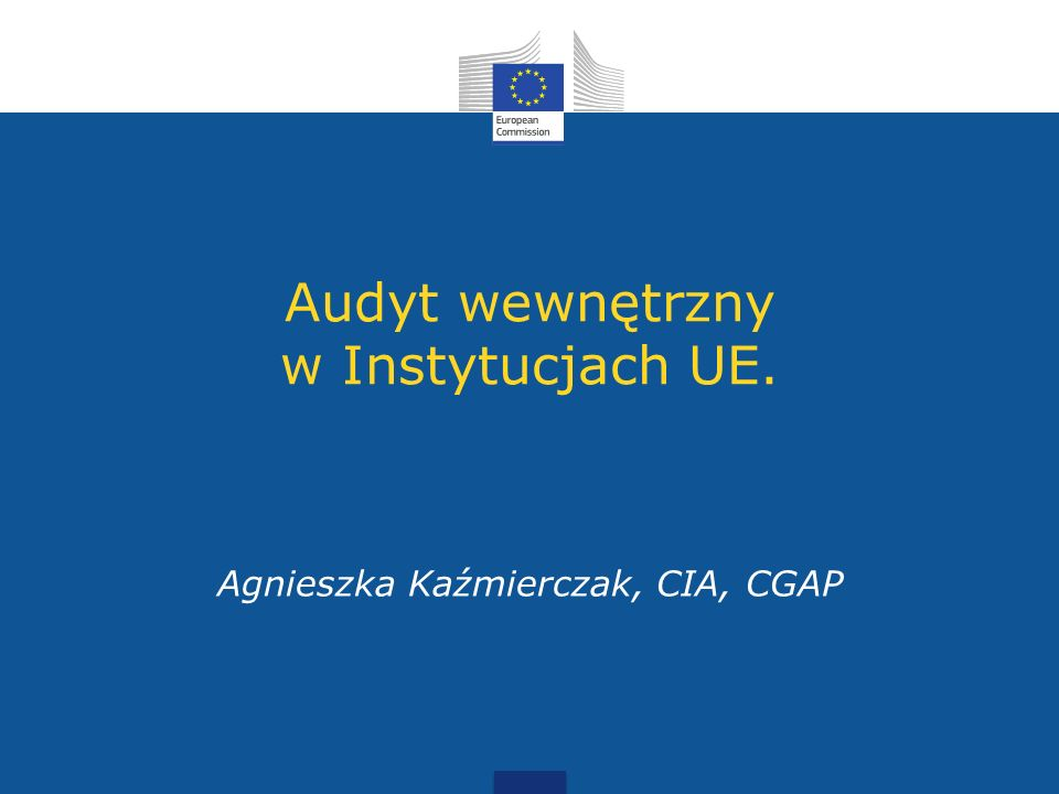 Audyt wewnętrzny w Instytucjach UE.