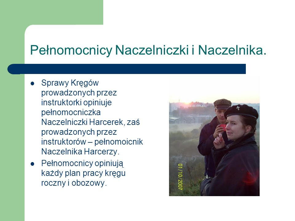 Pełnomocnicy Naczelniczki i Naczelnika.