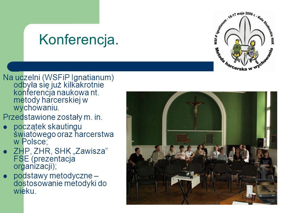 Konferencja. Na uczelni (WSFiP Ignatianum) odbyła się już kilkakrotnie konferencja naukowa nt. metody harcerskiej w wychowaniu.