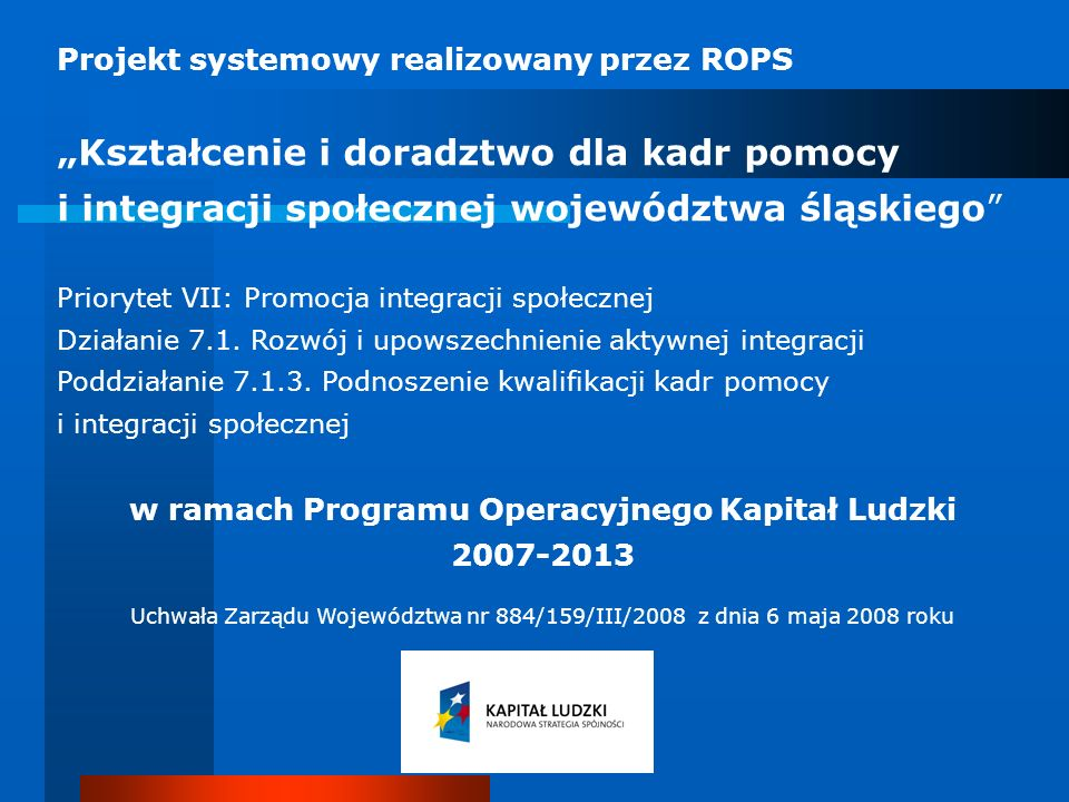 w ramach Programu Operacyjnego Kapitał Ludzki 2007-2013