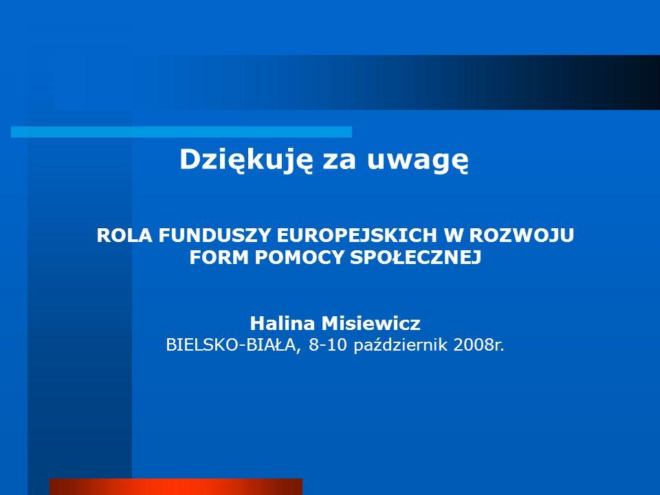 ROLA FUNDUSZY EUROPEJSKICH W ROZWOJU FORM POMOCY SPOŁECZNEJ