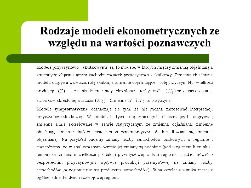 Rodzaje modeli ekonometrycznych ze względu na wartości poznawczych