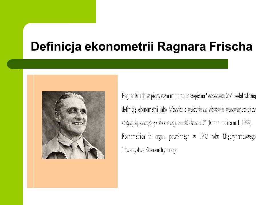 Definicja ekonometrii Ragnara Frischa
