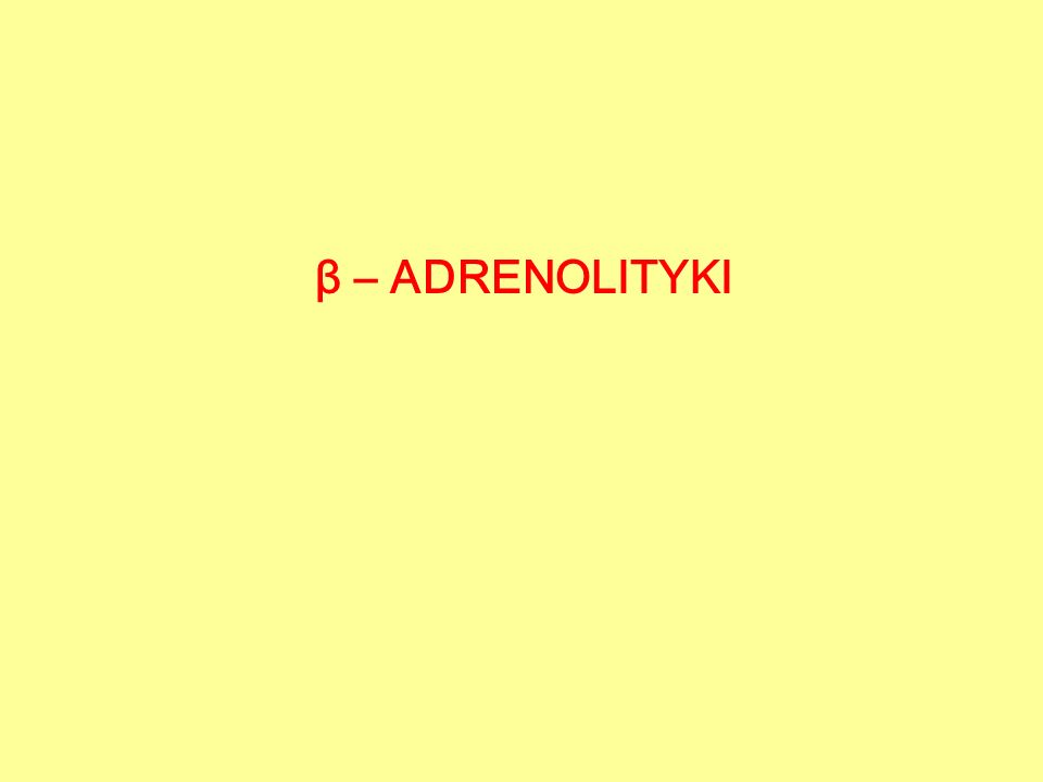 β – ADRENOLITYKI