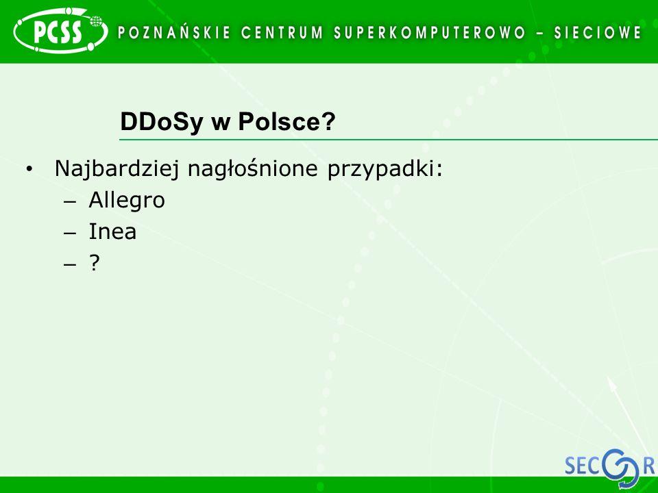 DDoSy w Polsce Najbardziej nagłośnione przypadki: Allegro Inea