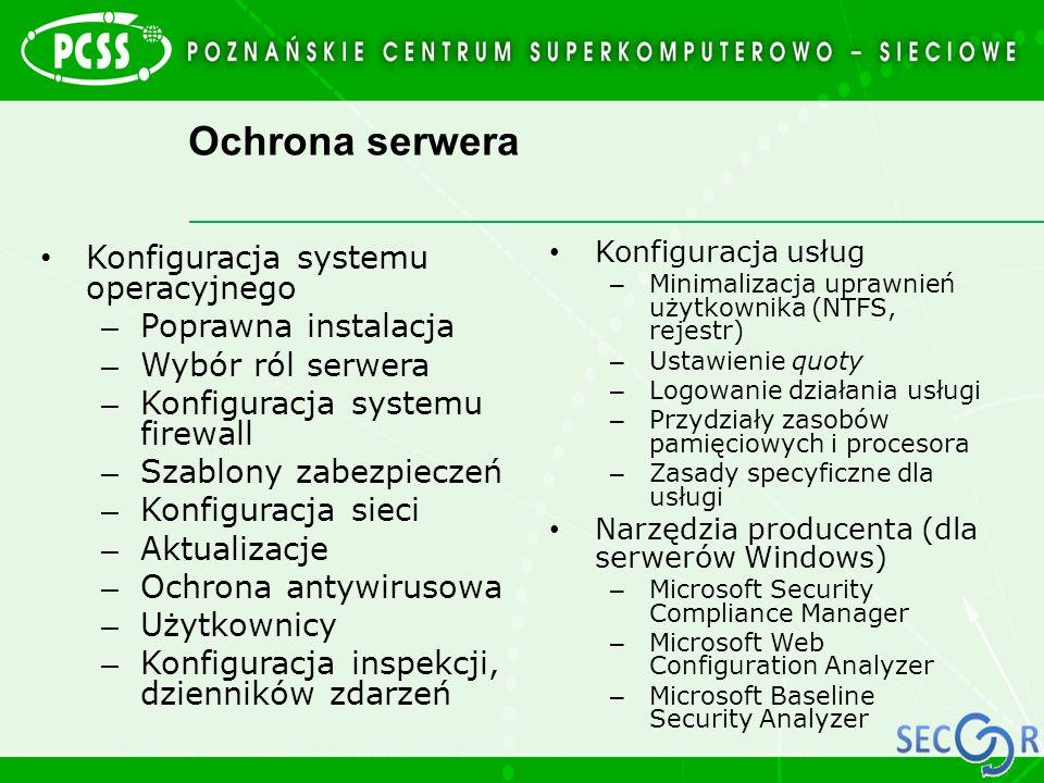 Ochrona serwera Konfiguracja systemu operacyjnego Poprawna instalacja