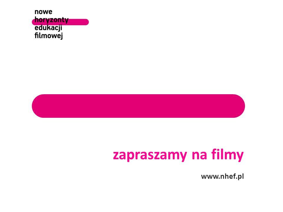 zapraszamy na filmy www.nhef.pl 9