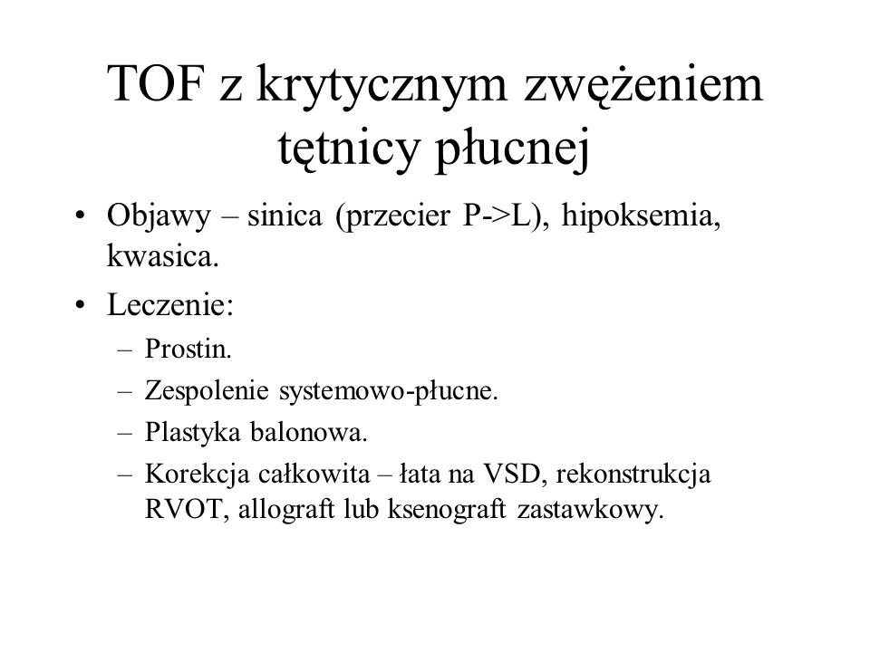 TOF z krytycznym zwężeniem tętnicy płucnej