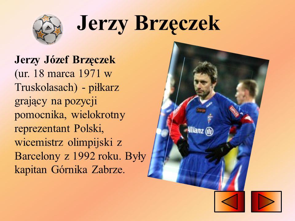 Jerzy Brzęczek Jerzy Józef Brzęczek