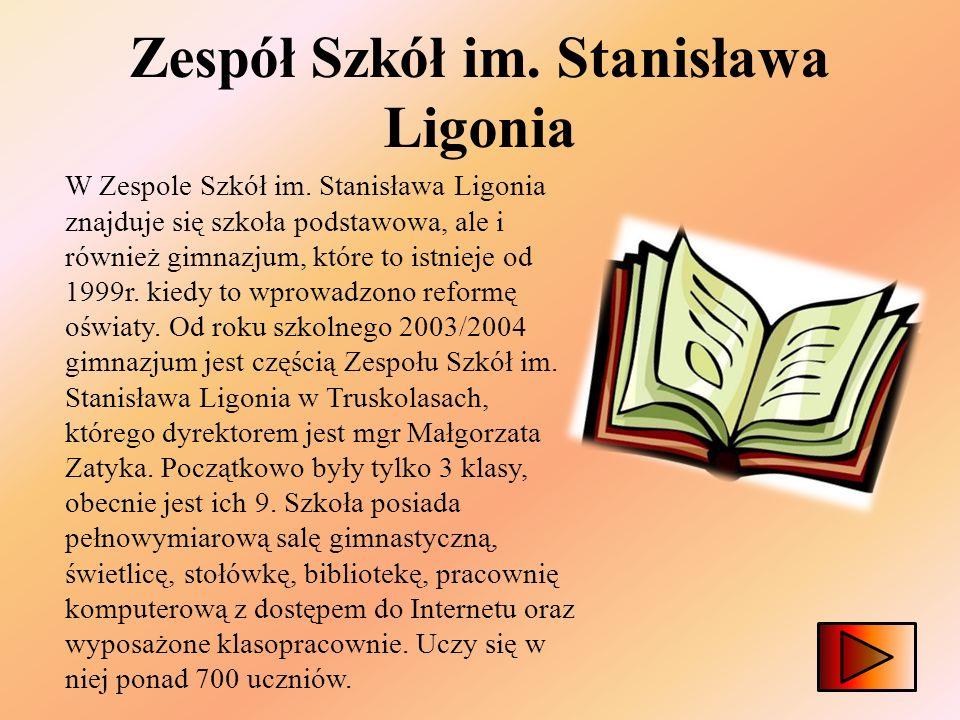 Zespół Szkół im. Stanisława Ligonia