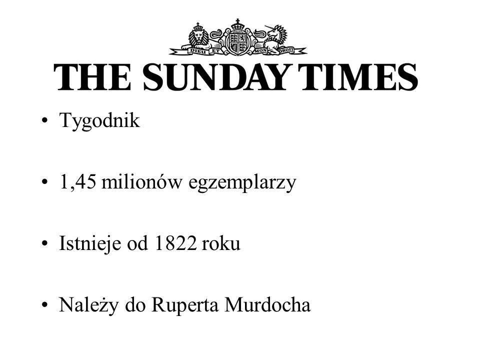 Tygodnik 1,45 milionów egzemplarzy Istnieje od 1822 roku Należy do Ruperta Murdocha